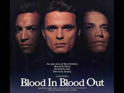 Blood In Blood Out Soundtrack - Main Theme