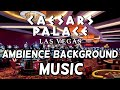 Casino Floor Caesars Palace Relaxation Music and Ambient Sounds