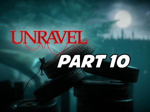 Unravel Walkthrough Part 10 with Tara - Rust (Let's Play Gameplay Commentary)