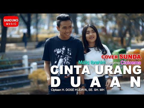 Download Maliq Ibrahim X Cicicema - Cinta Urang Duaan [COVER] Mp4 baru