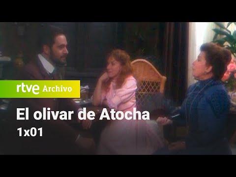 El Olivar De Atocha: Capítulo 1 - La Casa Abierta | RTVE Archivo