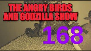 "The Angry Birds And Godzilla Show - Episode 168: ""The Revenge Of Ultra Godzilla"""