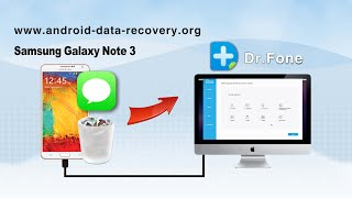 [SMS Recovery for Galaxy Note 3]: How to Recover Messages from Samsung Galaxy Note 3 on Mac
