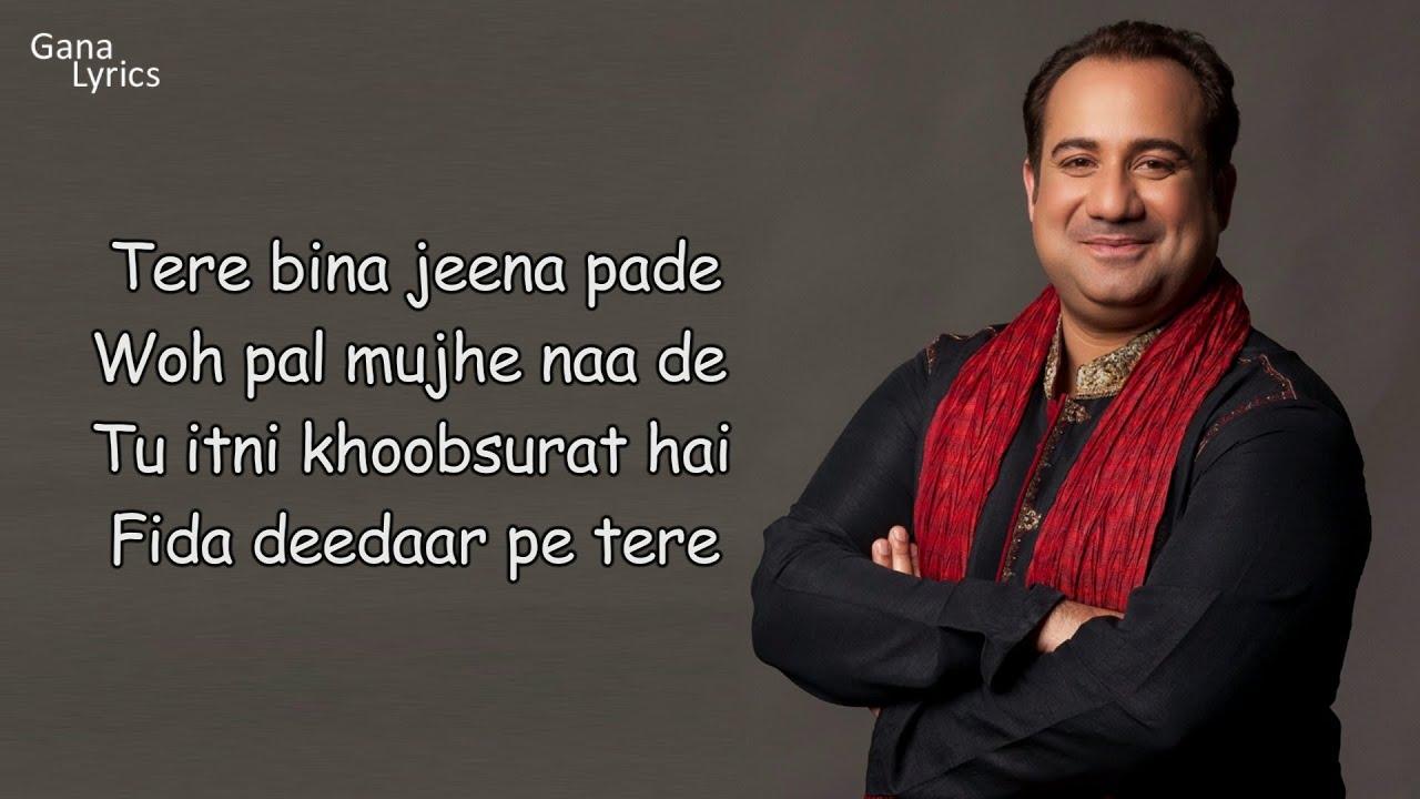 Tu Itni Khoobsurat Hai Full Song (LYRICS) - Rahat Fateh Ali Khan | Sara Lorren | Amjad Nadeem