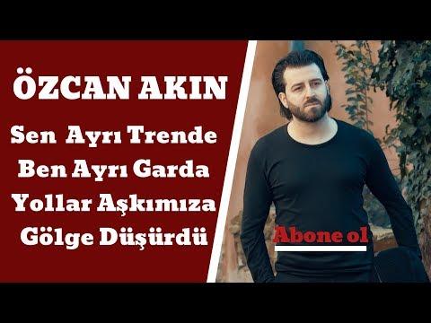 Ozcan akin sen ayrı trende 2016 yeni albüm