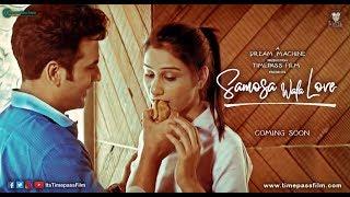 Samosa Wala Love | Teaser | Timepass Film | DreamMachine | May 11