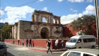 Antigua Guatemala, recuérdala.....es tu ciudad