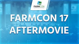 Farmcon 17 Official Aftermovie