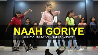 Naah Goriye- Dance Cover | Full Class Video | Ayushmann Khurrana | Harrdy Sandhu  | G M Dance
