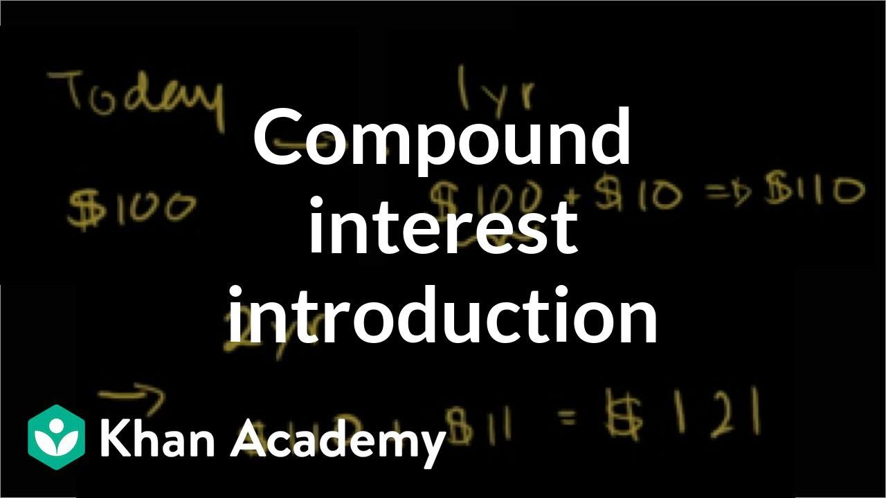 hight resolution of Compound interest introduction (video)   Khan Academy
