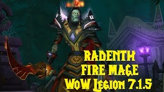 WoW Legion 7.1.5 - Fire Mage PvP