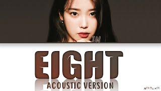 IU Eight Acoustic Version Lyrics (아이유 에잇 가사)