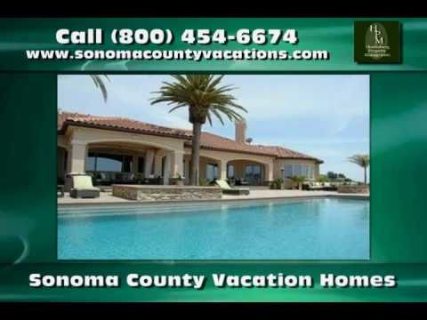 Vacation Rentals in Healdsburg CA - Healdsburg Property Management