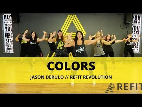 """Colors"" || Jason Derulo || Fitness Choreography || REFIT®️ Revolution"