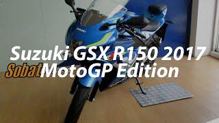 Suzuki GSX R150 2017 MotoGP Edition - Sobatmotor.com