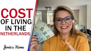 How EXPENSIVE is it to live in The Netherlands? - COST OF LIVING IN HOLLAND - Jovie's Home