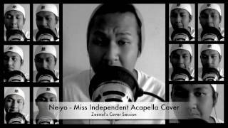 Miss Independent - Ne-Yo (Acapella Cover)