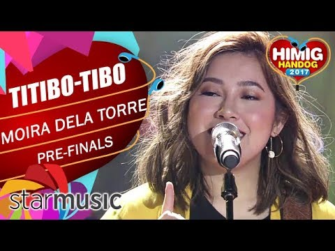 Moira Dela Torre - Titibo-tibo   Himig Handog 2017 (Pre Finals)