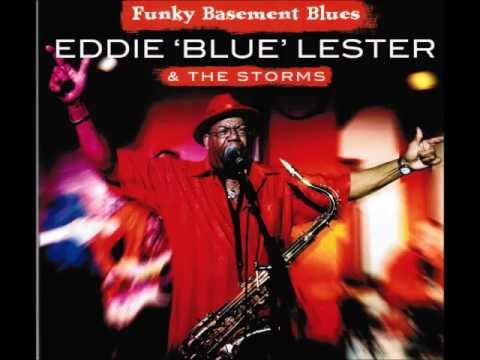 "A FLG Maurepas upload - Eddie ""Blue"" Lester & The Storms Funky Basement Blues - Sweet Home Chicago"