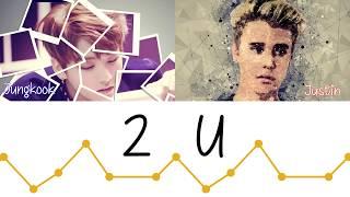 BTS (Jungkook) x Justin Bieber (JB) - 2U (Color Coded Lyrics/Eng)