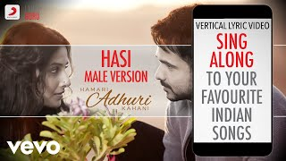 Hasi - Male Version - Hamari Adhuri Kahani| Bollywood Lyrics|Amit Mishra