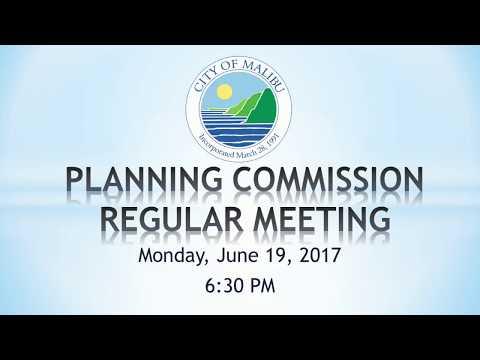 Malibu Planning Commission Meeting June 19, 2017