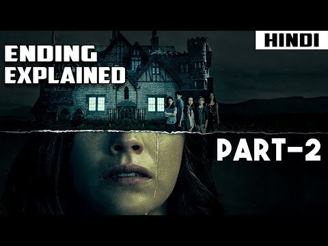 The Haunting of Hill House Ending Explained – Part 2 | Episode 4,5 and 6 Explained