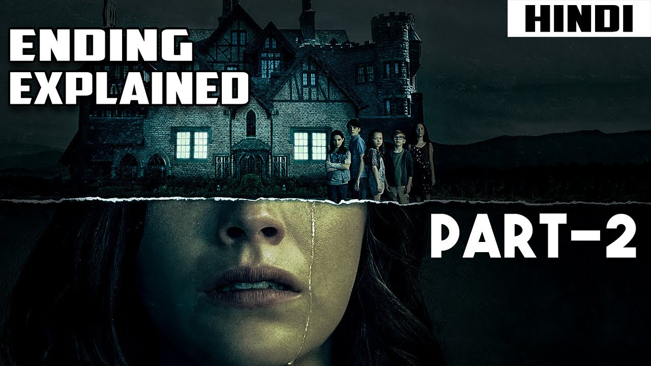 Download The Haunting of Hill House Ending Explained – Part 2   Episode 4,5 and 6 Explained