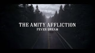The amity affliction - Fever Dream / Tradução Pt_BR [HD]