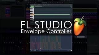FL STUDIO | Envelope Controller