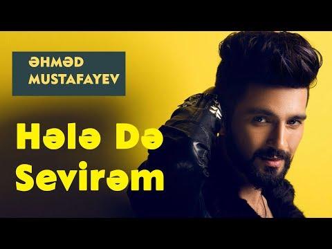 Əhməd Mustafayev, Dostlar Qrupu - Hələ Də Sevirəm (Official Music Audio)