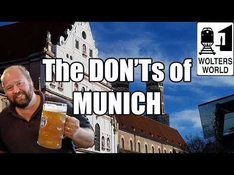 Visit Munich - The DON'Ts of Visiting Munich, Germany