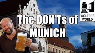 Visit Munich - The DON'Ts of Visiting Munich, Germany