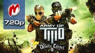 ▶ Army of Two: The Devil's Cartel - Начало игры / First Gameplay
