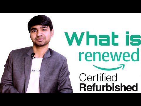 what-is-renewed-  -renewed-process-  -how-to-sell-in-amazon-renewed-  -what-is-refurbished