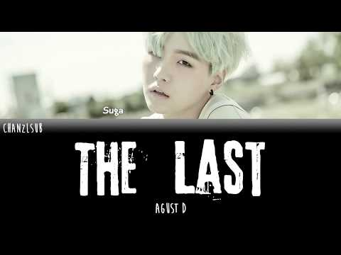 Free Download Agust D - The Last (indo Sub) [chanzlsub] Mp3 dan Mp4