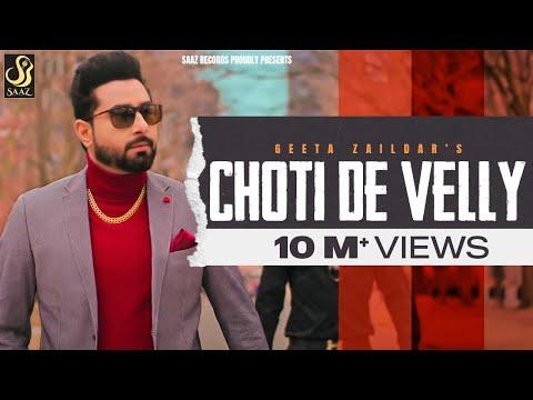 Choti De Velly (Full Video) Geeta Zaildar | Rav Hanjra | New Punjabi Songs 2019 | Saaz Records