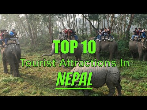 Top 10 Best Tourist Attractions In Nepal