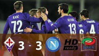 Fiorentina vs Napoli 3 - 3 • Gols e Melhores Momentos • Serie A 22/12/2016