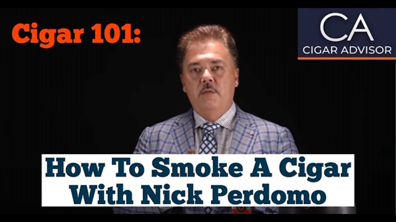 Cigar 101 with Nick Perdomo
