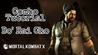 Mortal Kombat X: BO' RAI CHO - Combo Tutorial
