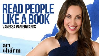 Vanessa Van Edwards   How to Read People Like a Book - The Art of Charm Podcast #281