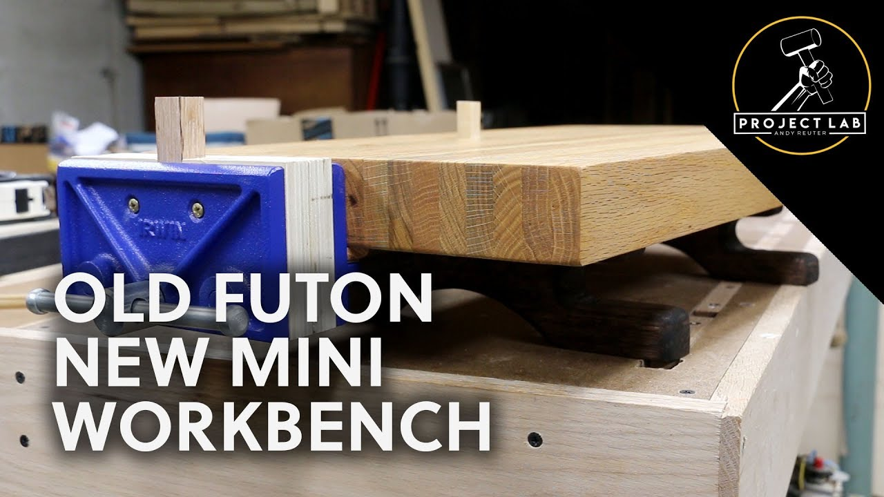 Old Futon New Mini Workbench With Commentary