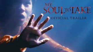 My Soul to Take - Trailer