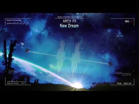 Arch FX - New Dream [HQ Free]