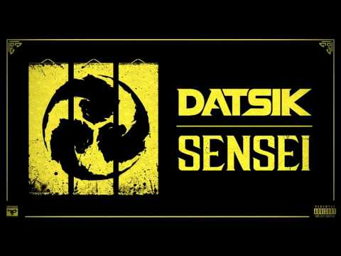 Datsik - Sensei [Official Audio]