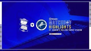 HIGHLIGHTS   Blues v Millwall