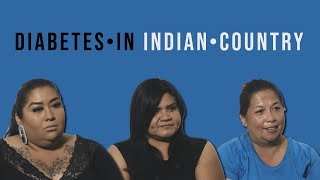 Diabetes in Indian Country