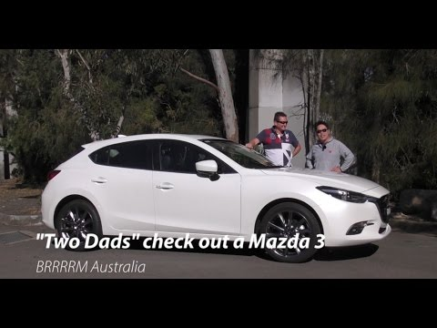 "2016 (MY17) Mazda 3 Hatchback (""Two Dads"" Review) 