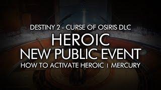 Destiny 2 - How To Activate New Heroic Public Event On Mercury - Curse Of Osiris DLC